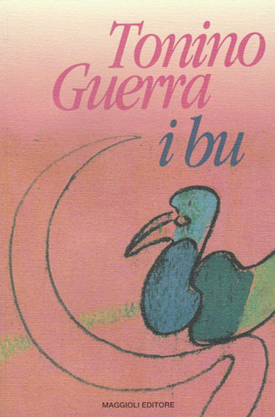 I libri di Tonino Guerra: I bu